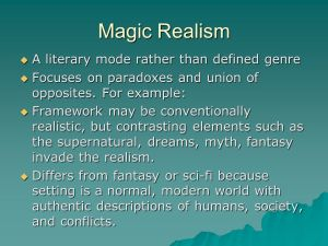Magic+Realism+A+literary+mode+rather+than+defined+genre